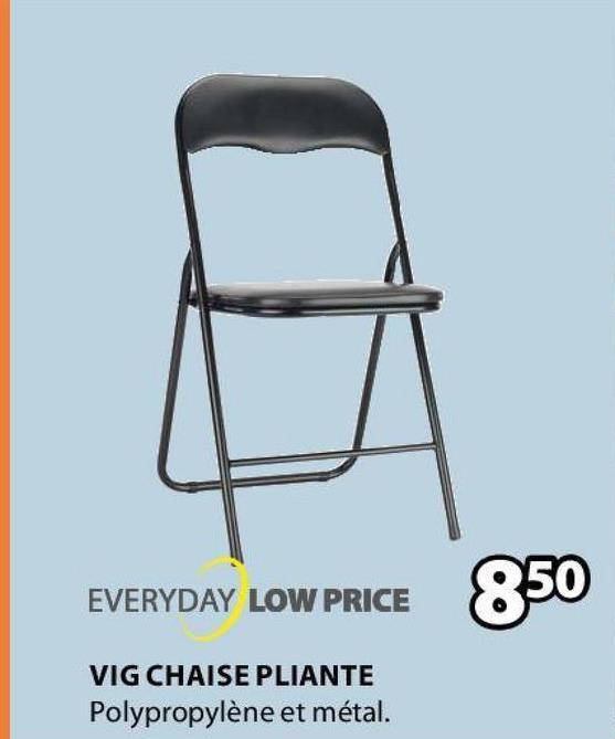 EVERYDAY LOW PRICE 850 VIG CHAISE PLIANTE Polypropylène et métal.