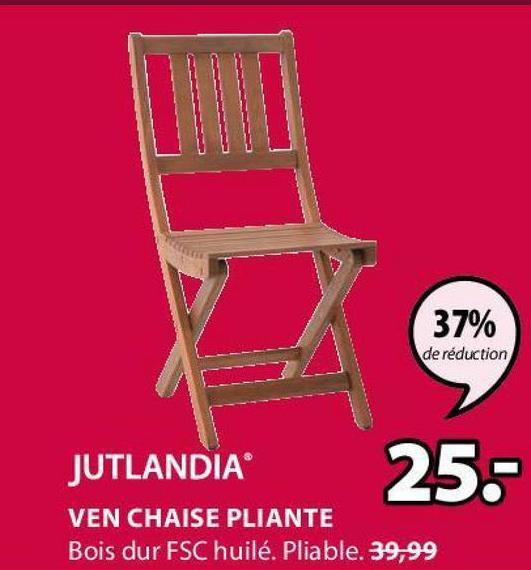 37% de réduction JUTLANDIA 25.- VEN CHAISE PLIANTE Bois dur FSC huilé. Pliable. 39,99