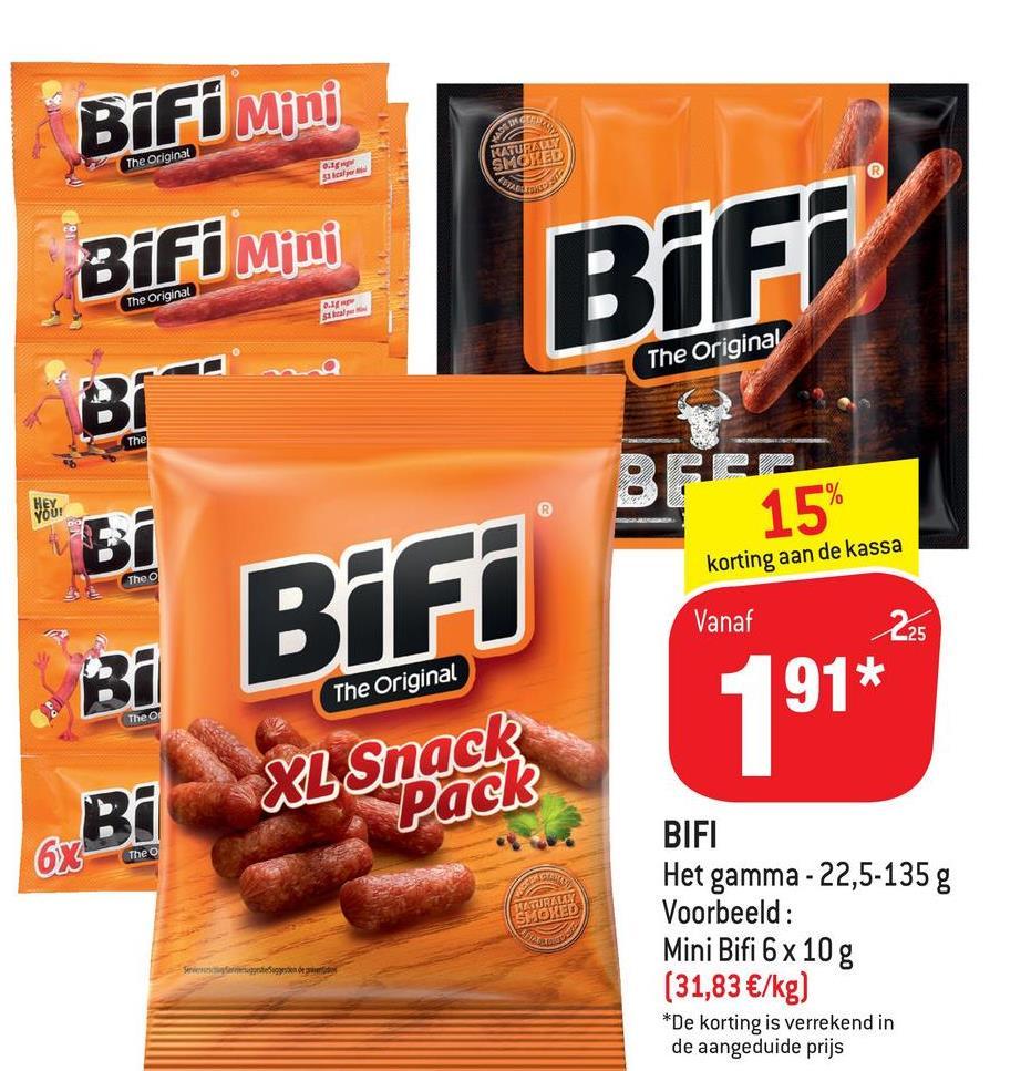 BiFi Mini The Original C. sa KATURALLY SMOKED TOS BiFi Mini BiFi The Original . sta The Original Bi- The 10/ BERG 15 YOU! Bi korting aan de kassa Theo BiFi Vanaf 225 Ві The Original Theo 191* Bi XLSnack Pack OX The O ATURALLY SMOXED DRE BIFI Het gamma-22,5-135 g Voorbeeld: Mini Bifi 6 x 10 g (31,83 €/kg) *De korting is verrekend in de aangeduide prijs Siemens