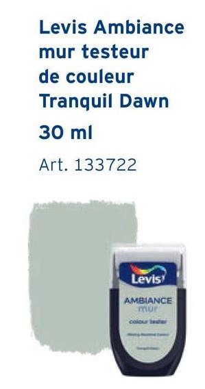 Levis Ambiance mur testeur de couleur Tranquil Dawn 30 ml Art. 133722 Levis AMBIANCE mur colo