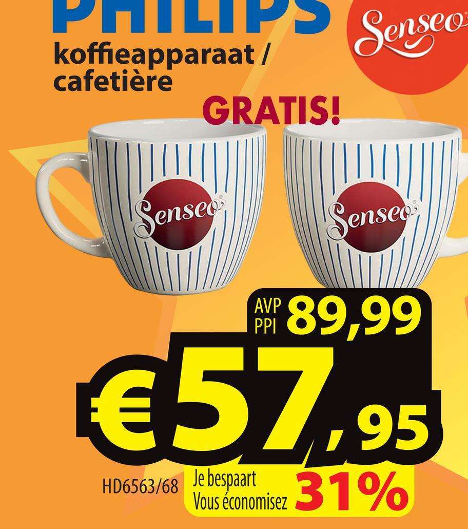 Senseo koffieapparaat / cafetière GRATIS! Senseo Senseo AWP 89,99 €57,9 95 HD6563/68 Vous économisez 31%