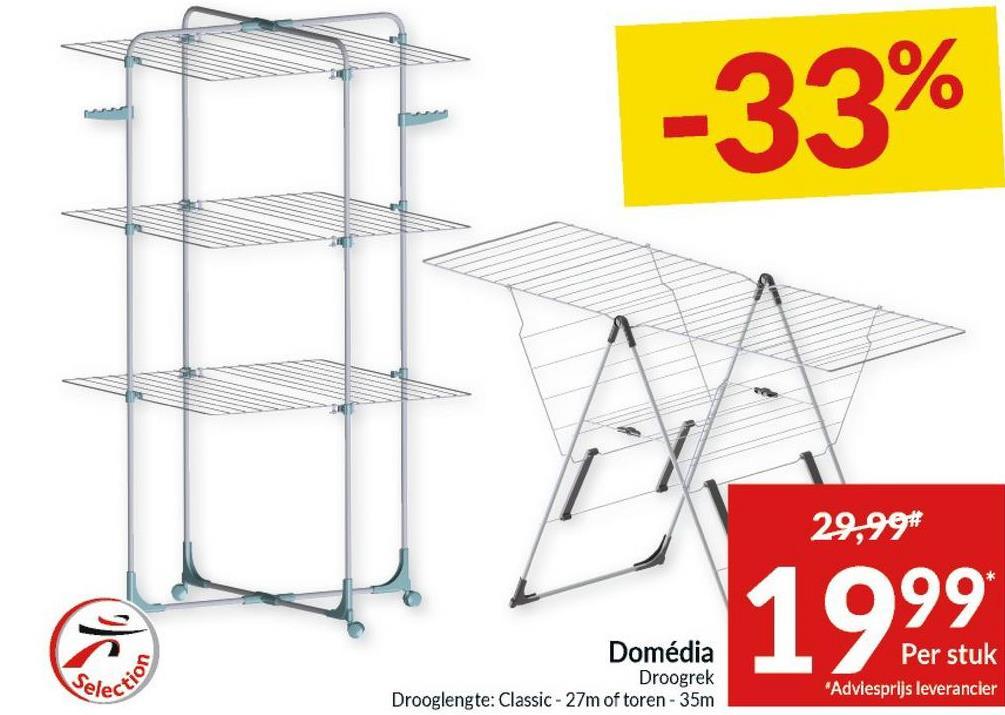 "-33% 29,99* Domédia Droogrek Drooglengte: Classic - 27m of toren - 35m Per stuk ""Adviesprijs leverancier"