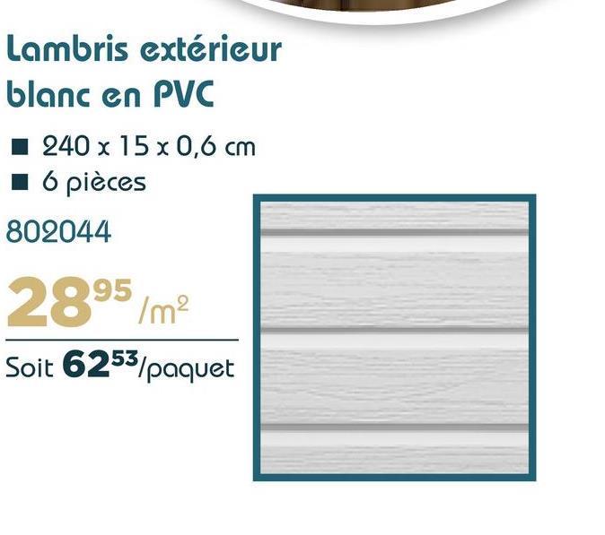 Lambris extérieur blanc en PVC I 240 x 15 x 0,6 cm 16 pièces 802044 2895/m? Soit 6253/paquet
