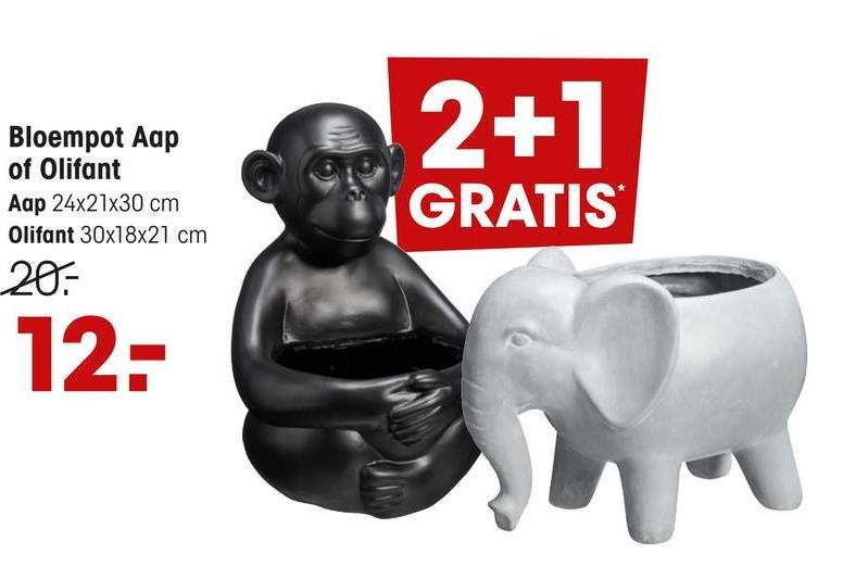 2+1 Bloempot Aap of Olifant Aap 24x21x30 cm Olifant 30x18x21 cm 20= GRATIS 12: