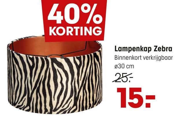 40% KORTING Lampenkap Zebra Binnenkort verkrijgbaar Ø30 cm 25. 15: