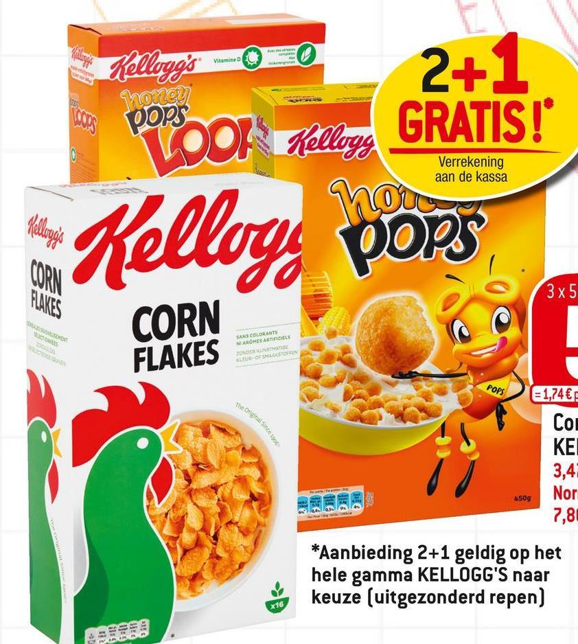 The Original Sin 1905 Vitamine 2+1 Kellogg's LOOF Kellogg GRATIS! honey pops Verrekening aan de kassa Hellogó CORN FLAKES Kelloge pops 3x5 CORN FLAKES SANS COLORANTS NI AROMES ARTIFICALS TONE LES OF STOREN POPS = 1,74 € Com ΚΕΙ 3,4 Nor 7,8 4509 *Aanbieding 2+1 geldig op het hele gamma KELLOGG'S naar keuze (uitgezonderd repen) x16