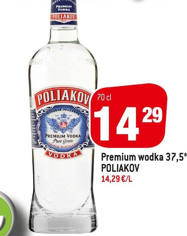 TRIP PREMIUM VODKA POLIAKOV POLIAKOV POC 1429 PREMIUM VODKA Pure Gazin VODKA Premium wodka 37,5° POLIAKOV 14,29 €/L