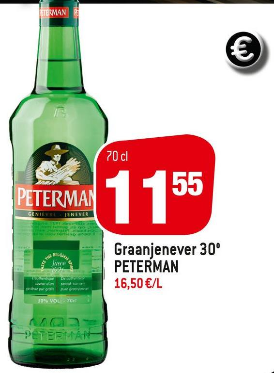 ETERMAN BI € 70cl PETERMAN CENIEVRE TENEVER DOO BELGIAN THE Sunce Graanjenever 30° PETERMAN 16,50 €/L Tamigu our du pue grain smo yan pure groom 30% VOL. 2001 -PÉTERMATHA