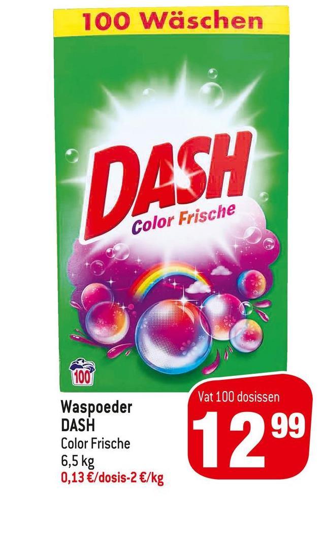 100 Wäschen DASH Color Frische 100 Vat 100 dosissen Waspoeder DASH Color Frische 6,5 kg 0,13 €/dosis-2 €/kg 1299
