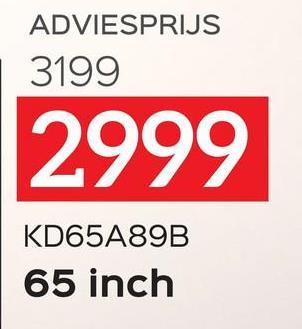 ADVIESPRIJS 3199 2999 KD65A89B 65 inch
