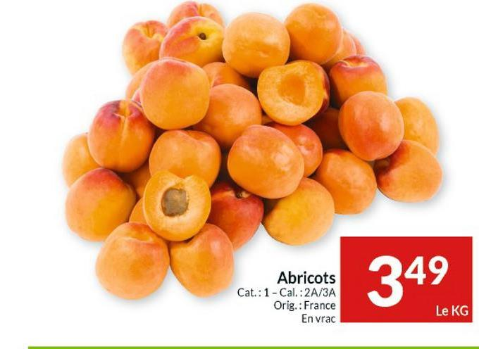Abricots Cat.: 1 - Cal.: 2A/3A Orig.: France En vrac 349 Le KG
