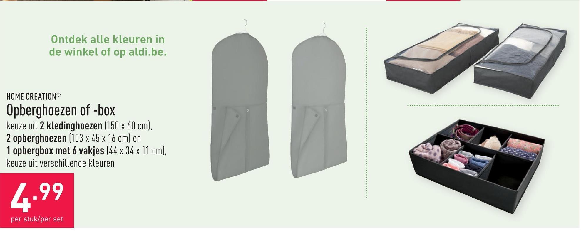Opberghoezen of -box keuze uit 2 kledinghoezen (150 x 60 cm), 2 opberghoezen (103 x 45 x 16 cm) en 1 opbergbox met 6 vakjes (44 x 34 x 11 cm), keuze uit verschillende kleuren