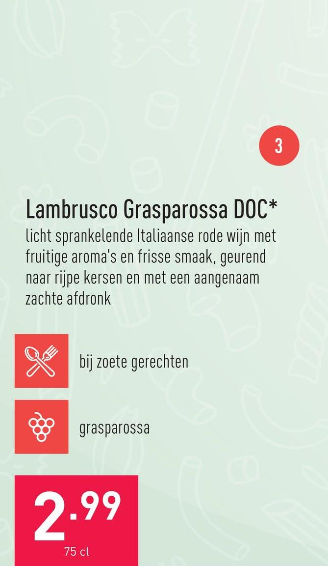 Lambrusco Grasparossa DOC licht sprankelende Italiaanse rode wijn met fruitige aroma's en frisse smaak, geurend naar rijpe kersen en met een aangenaam zachte afdronkdruivensoort: grasparossaaanbeveling: bij zoete gerechtenserveertemperatuur: 8-10 °C