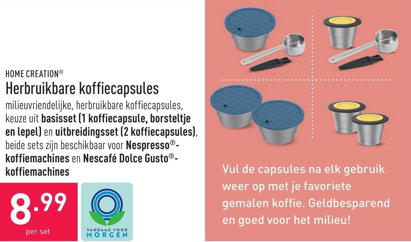 Herbruikbare koffiecapsules milieuvriendelijke, herbruikbare koffiecapsules, keuze uit basisset (1 koffiecapsule, borsteltje en lepel) en uitbreidingsset (2 koffiecapsules), beide sets zijn beschikbaar voor Nespresso®-koffiemachines en Nescafé Dolce Gusto®-koffiemachines