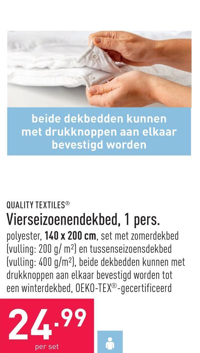 Vierseizoenendekbed, 1 pers. polyester, 140 x 200 cm, set met zomerdekbed (vulling: 200 g/m²) en tussenseizoensdekbed (vulling: 400 g/m²), beide dekbedden kunnen met drukknoppen aan elkaar bevestigd worden tot een winterdekbed, OEKO-TEX®-gecertificeerd