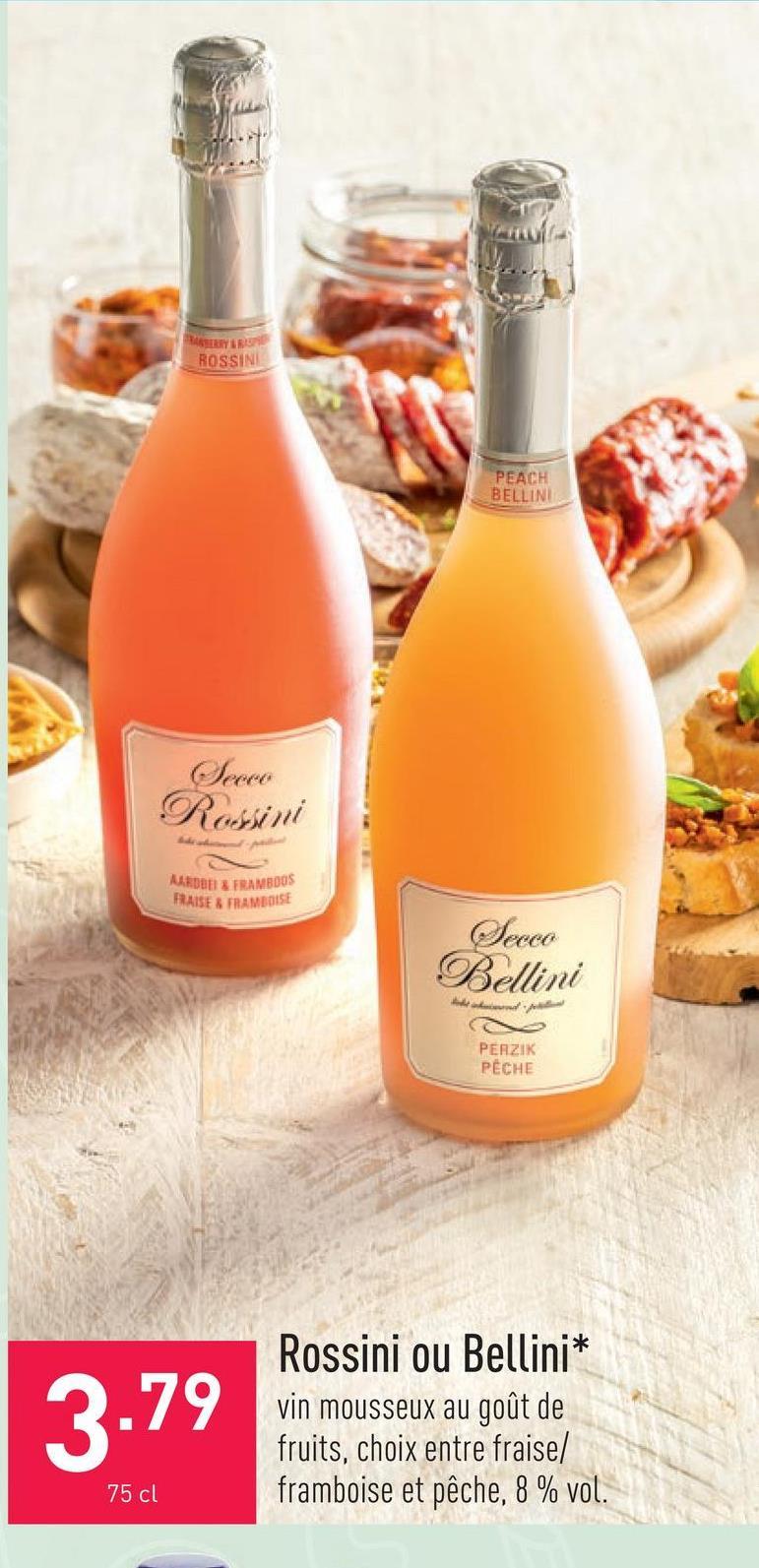 Rossini ou Bellini vin mousseux au goût de fruits, choix entre fraise/framboise et pêche, 8 % vol.