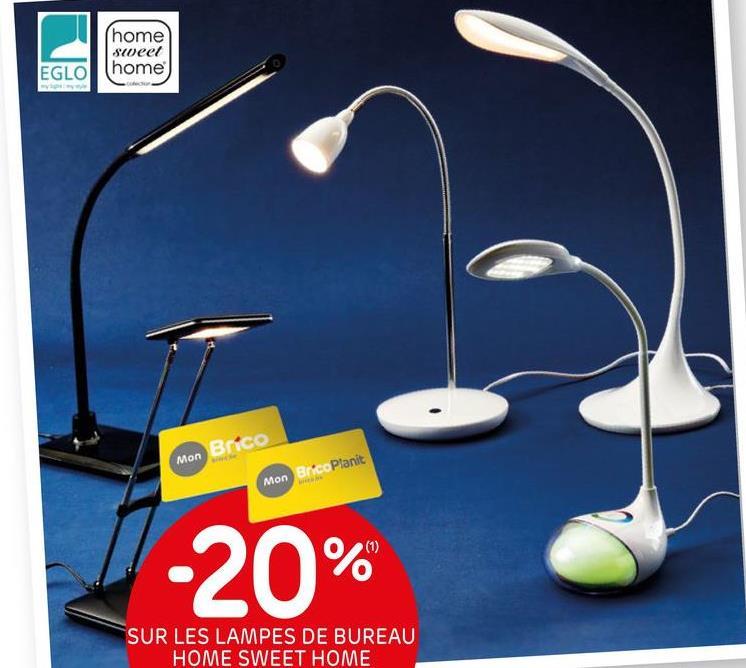 (home sweet home) EGLO Brico Mon Mon Brico Planit (1) -20% SUR LES LAMPES DE BUREAU HOME SWEET HOME