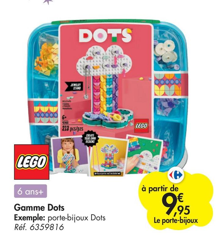 * DOTS JENRIT DINO 213 pcs/pas ZEGO POINT LEGO 6 ans+ Gamme Dots Exemple: porte-bijoux Dots Réf. 6359816 à partir de € ,95 Le porte-bijoux