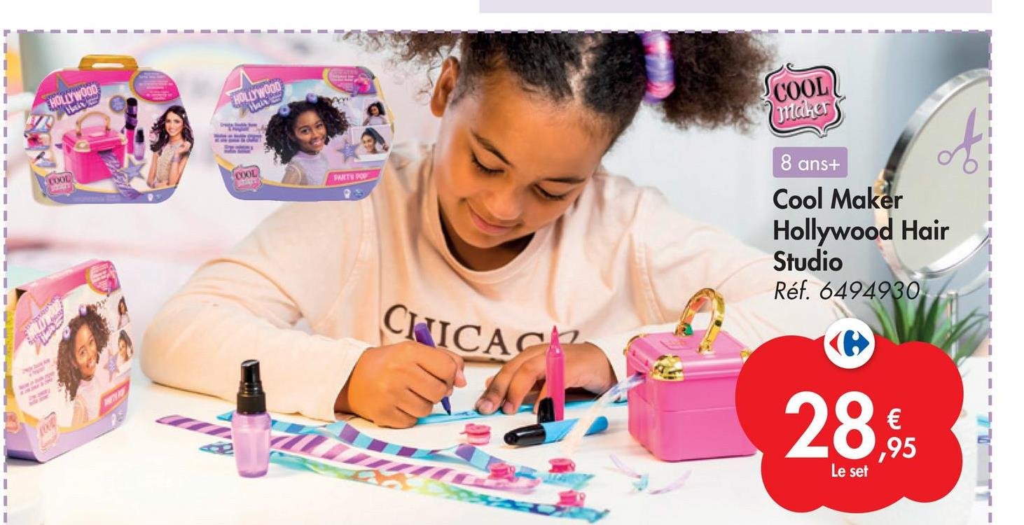 SCOOL HOLLYWOOD HOLLYWOOD makers COOL PANTS POP 8 ans+ Cool Maker Hollywood Hair Studio Réf. 6494930 CILICACH wen 28. € ,95 Le set