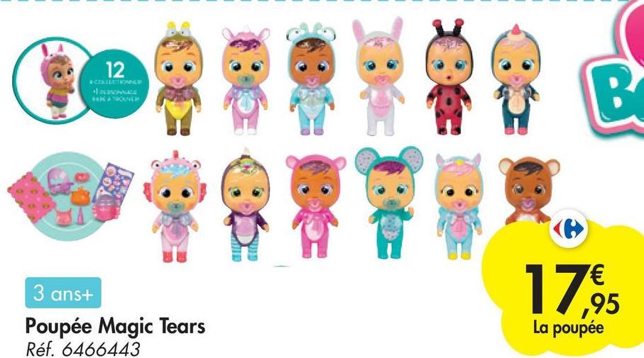 12 CLASH 162 B 1795 3 ans+ Poupée Magic Tears Réf. 6466443 La poupée