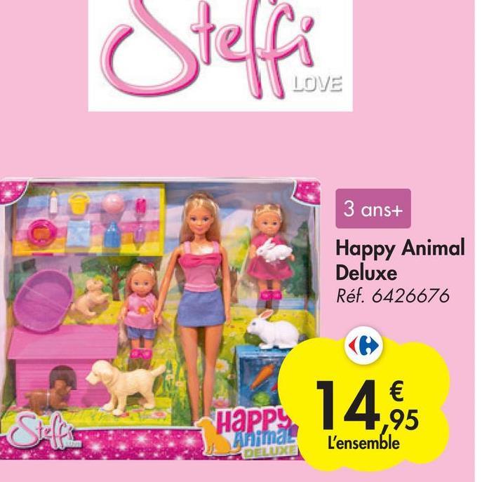 fifi LOVE 3 ans+ Happy Animal Deluxe Réf. 6426676 наPP Ahirndl € ,95 L'ensemble