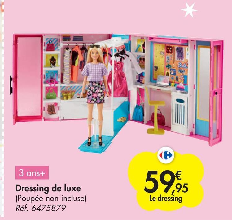 ED 3 ans+ Dressing de luxe (Poupée non incluse) Réf. 6475879 59.95 € ,95 Le dressing