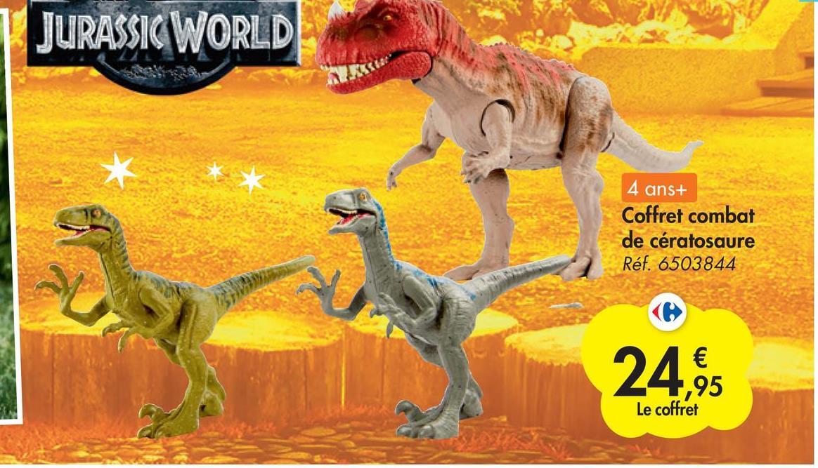 JURASSIC WORLD * 4 ans+ Coffret combat de cératosaure Réf. 6503844 € 24, ,95 Le coffret