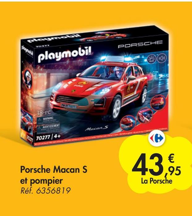 beaches PORSCHE playmobil 00 38 PC BIENTI 70277/4+ 43,95 Porsche Macan S et pompier Réf. 6356819 € ,95 La Porsche