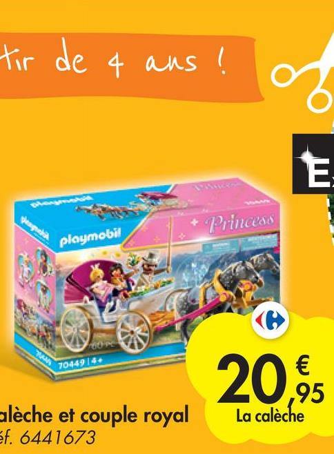 tir de 4 ans ! E taps Princess playmobil 7044918+ 20,95 € ,95 La calèche alèche et couple royal ef. 6441673
