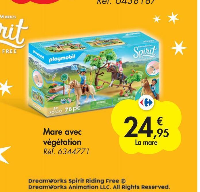 MAKS rit FREE Pangai Spirit playmobil * 70330 78 pc 24,95 Mare avec végétation Réf. 6344771 La mare DreamWorks Spirit Riding Free DreamWorks Animation LLC. All Rights Reserved.