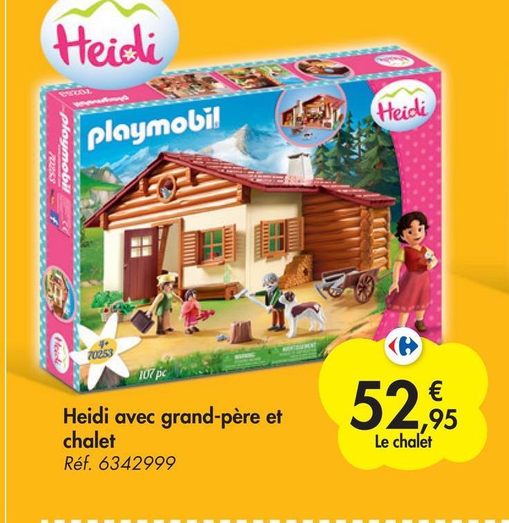 Heidi SUS (Heidi gowod playmobi! 70253 107 pc Heidi avec grand-père et chalet Réf. 6342999 € 95 Le chalet