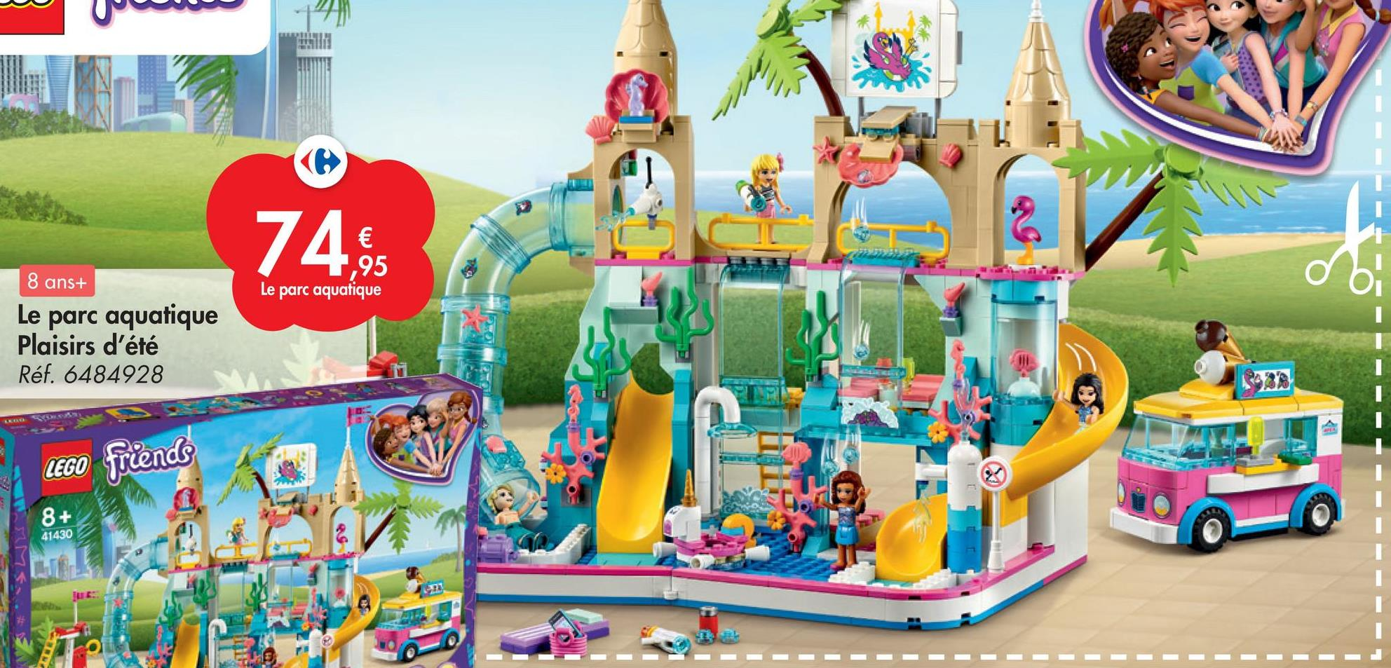 12 € 1,95 Le parc aquatique ob 8 ans+ Le parc aquatique Plaisirs d'été Réf. 6484928 LEGO friends 8+ 41430 OG