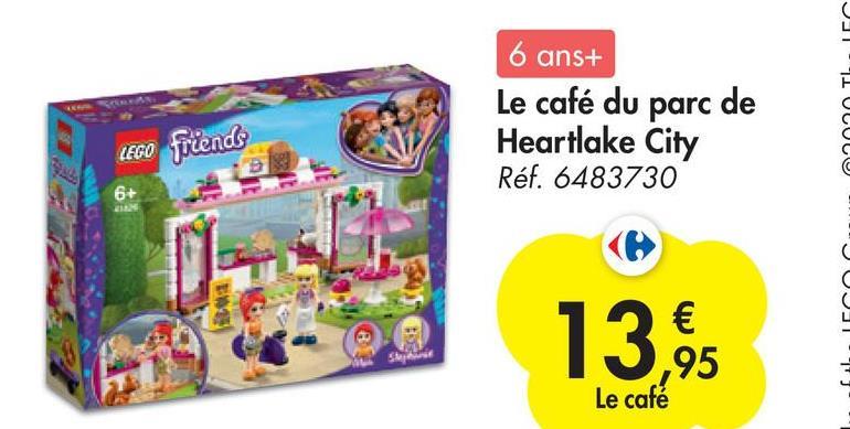 I 6 ans+ Le café du parc de Heartlake City Réf. 6483730 lego friends 6+ ויוי ובסט סיידי שטטטט בך 13,96 Le café