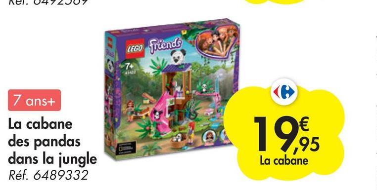 LEGO friends 7 7 ans+ La cabane des pandas dans la jungle Réf. 6489332 19,8 La cabane