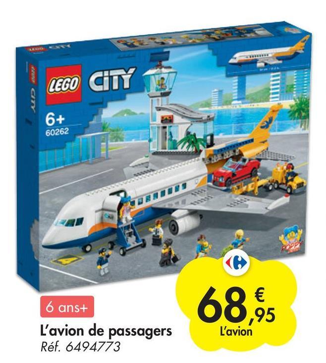 LEGO CITY AVA 6+ 60262 MEME 。 6 ans+ L'avion de passagers Réf. 6494773 68,95 L'avion