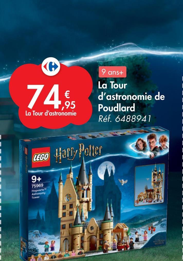 9 ans+ 74. 1,95 La Tour d'astronomie de Poudlard Réf. 6488941 La Tour d'astronomie LEGO Harry Potter 9+ 75969 Mogwarts Astronomy Tower