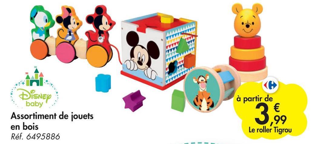 Disney baby Assortiment de jouets à partir de € ,99 Le roller Tigrou en bois Réf. 6495886