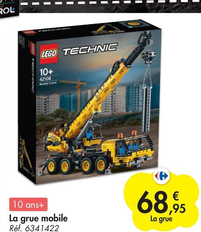 - - ROL LEGO TECHNIS 10+ 42108 Cene 68,95 10 ans+ La grue mobile Réf. 6341422 La grue