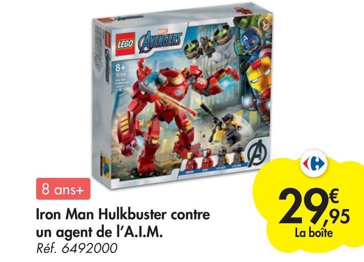 LEGO 87 8 8 ans+ Iron Man Hulkbuster contre un agent de l'A.I.M. Réf. 6492000 29,95 La boîte
