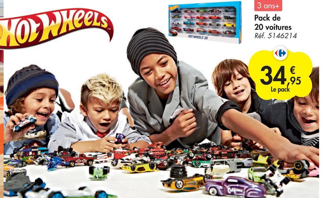 HOW Heels 3 ans+ Pack de 20 voitures Réf. 5146214 HOT WHEELS 20 34.95 € Le pack