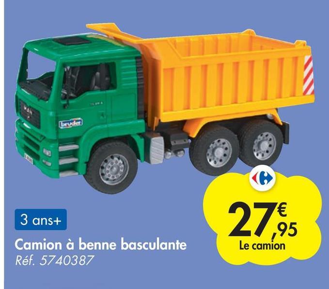 Lrus 3 ans+ Camion à benne basculante Réf. 5740387 € ,95 Le camion
