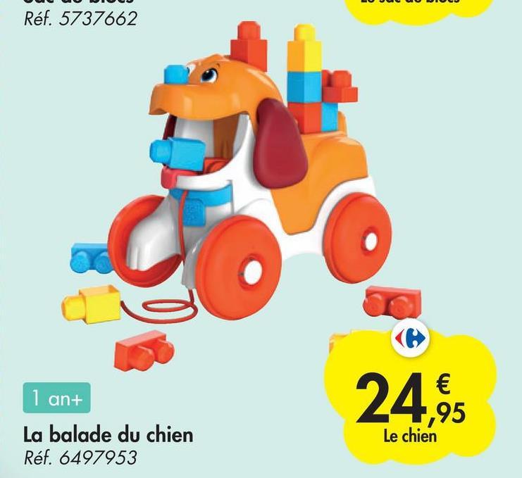 Réf. 5737662 1 an+ € ,95 Le chien La balade du chien Réf. 6497953