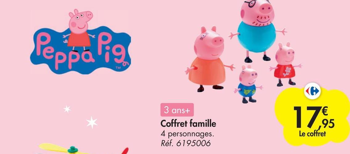 Peppalio 3 ans+ Coffret famille 4 personnages. Réf. 6195006 17. ,95 Le coffret