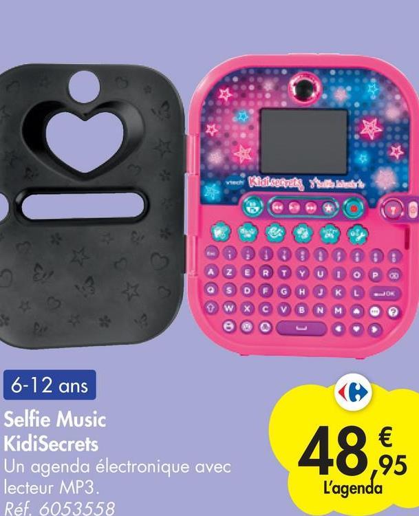aadiostal as OR 0 W 6-12 ans Selfie Music KidiSecrets Un agenda électronique avec lecteur MP3. Réf. 6053558 48.9 € ,95 L'agenda