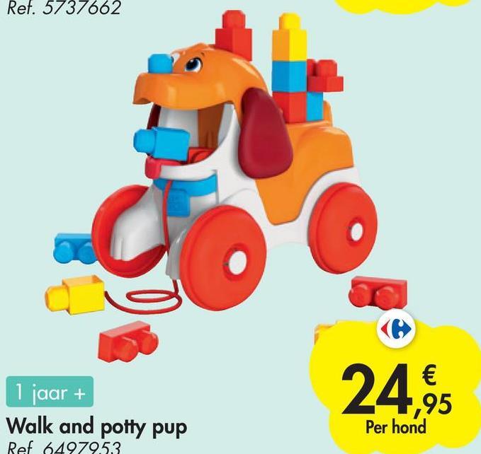 Ref. 5737662 1 jaar + Walk and potty pup Ref 6497953 24,95 Per hond