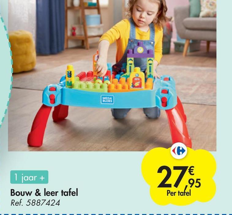 MEGA BLORS 1 jaar + Bouw & leer tafel Ref. 5887424 € ,95 Per tafel
