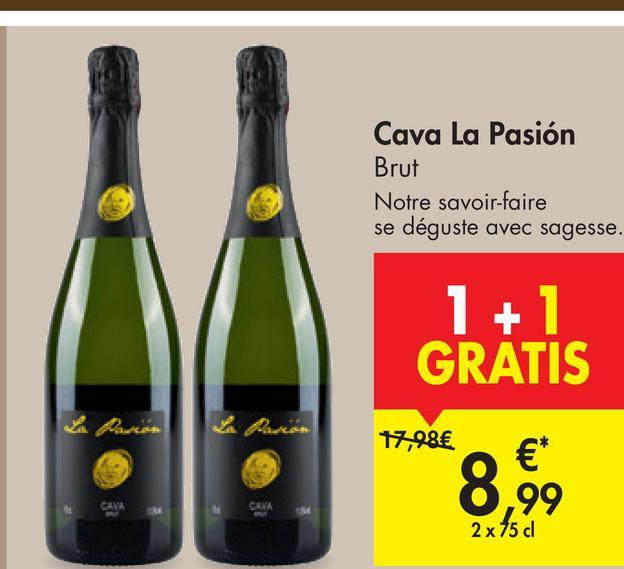 Cava La Pasión Brut Notre savoir-faire se déguste avec sagesse. 1 +1 GRATIS 17,98€ 8,9 € 99 CANA CAVA 2 x 75 cl