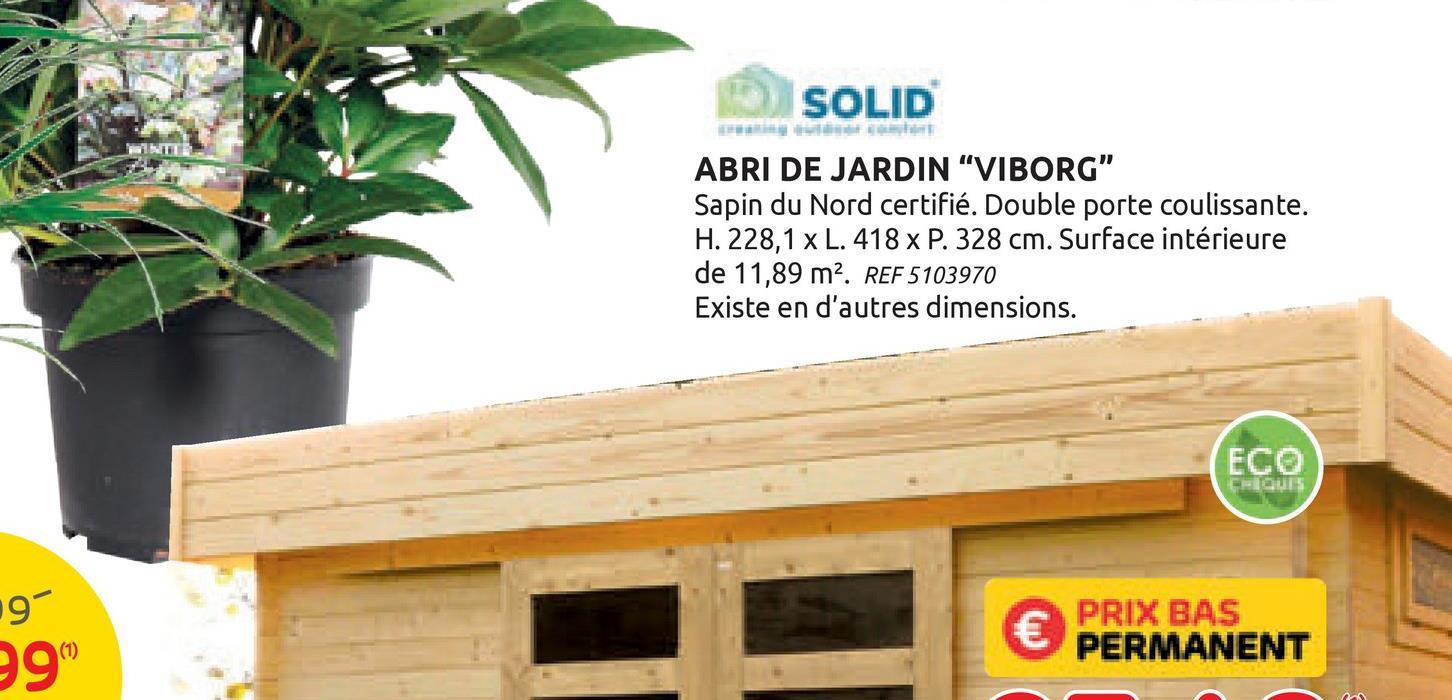 Solid abri de jardin Viborg bois 13,71m² 418x328cm L'abri de jardin Viborg Superia de Solid est fabriqué à partir de bois de sapin certifié provenant d'Europe du Nord. Il est équipé d'un toit plat, d'une porte coulissante :entrée basse: dotée de deux fenêtres en verre acrylique mat, d'un kit d'aération et de roofing pour le toit. Il vous permet de ranger tout votre matériel de jardin. Les murs particulièrement épais garantissent une isolation optimale de votre abri. Ce chalet de taille moyenne est idéal pour protéger vos vélos, votre brouette, votre tondeuse et vos chaises de jardin tout au long de l'année.
