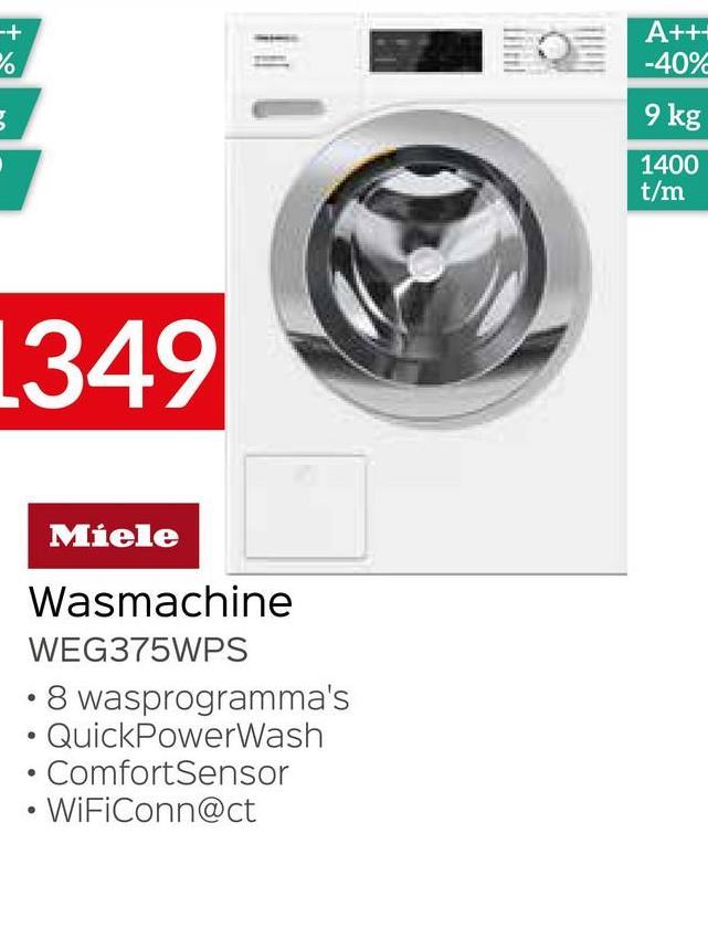 A+++ -40% 5 9 kg 1400 t/m 1349 Miele Wasmachine WEG375WPS 8 wasprogramma's QuickPowerWash • Comfort Sensor WiFiConn@ct