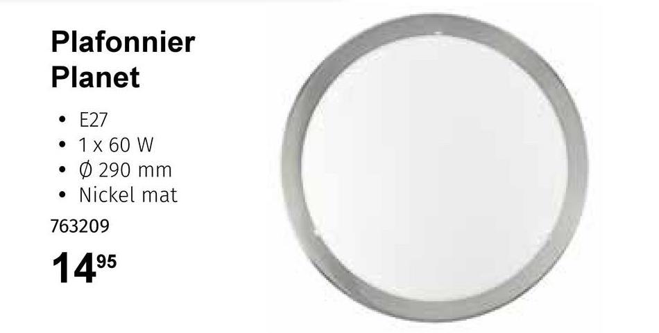 Plafonnier Planet • E27 • 1 x 60 W 0 290 mm Nickel mat (0) O 763209 1495